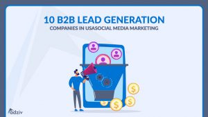 10 B2B Lead Generation Companies in USA