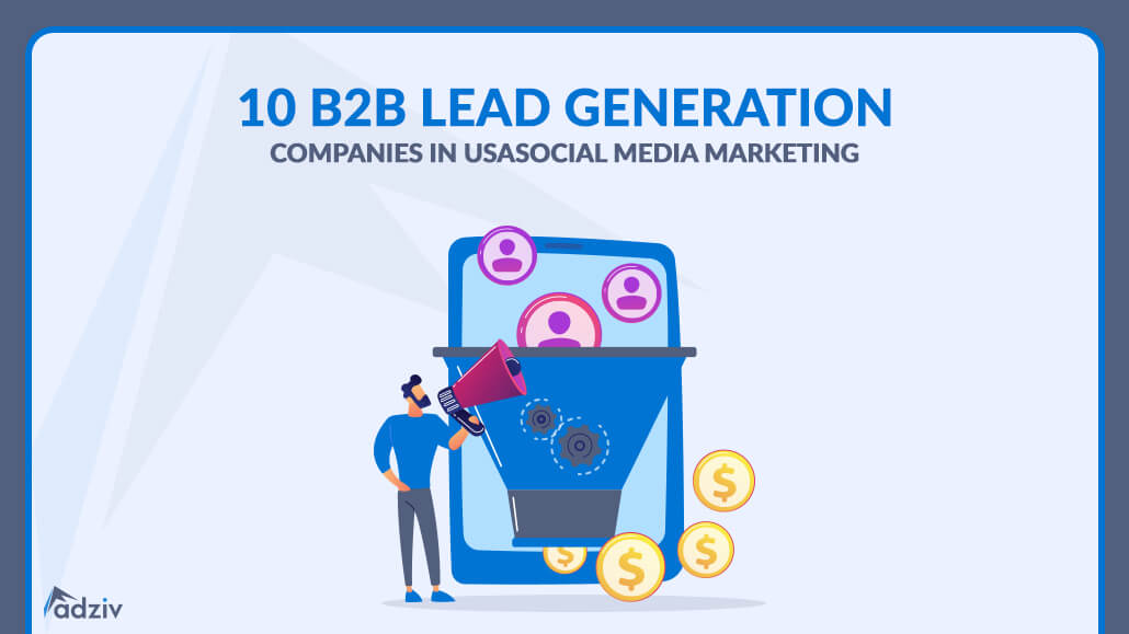 10 B2B Lead Generation Companies in USA