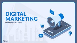 Digital Marketing Companies in Dubai