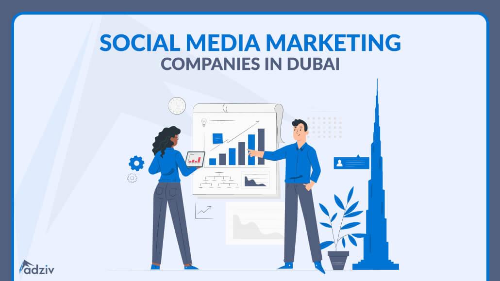 Social Media Marketing Companies in Dubai