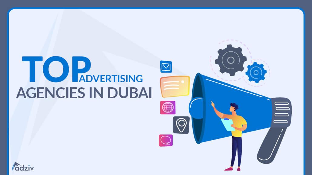 Top 6 Advertising Agencies in Dubai