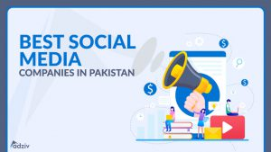 Best 8 Social Media Marketing Companies in Pakistan