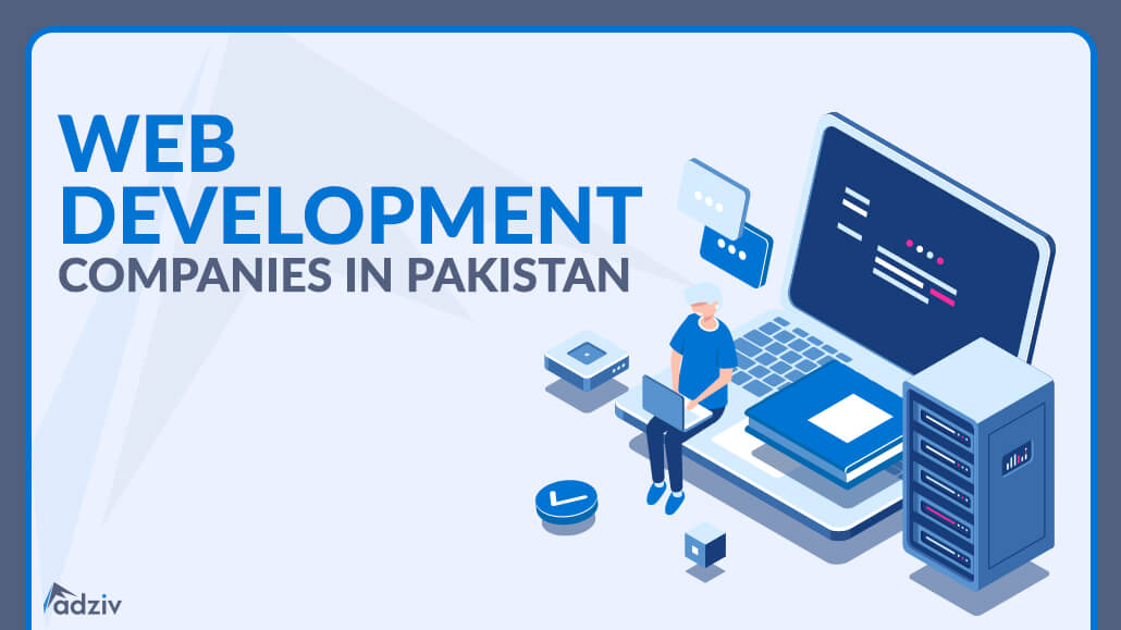 Best 5 Web Development Companies in Pakistan