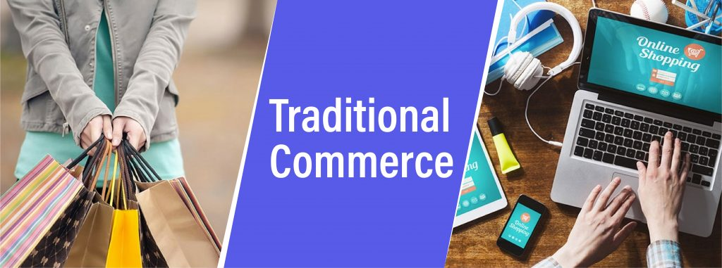E-Commerce and Traditional Commerce